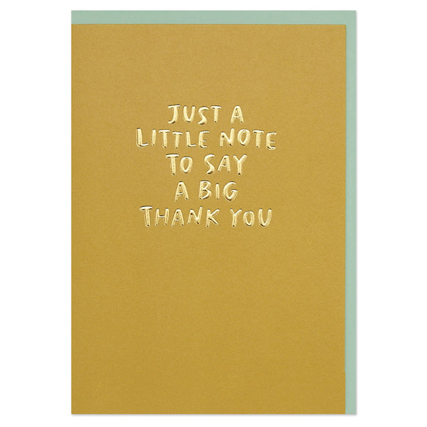 'Just a little note to say a big thank you' card with luxe gold foil finish