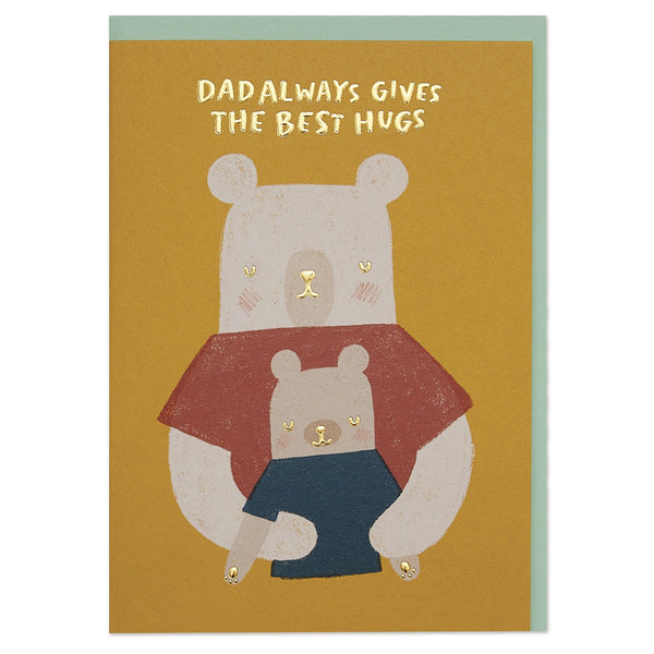 'Dad always gives the best hugs' illustrative card