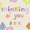 Thinking Of You Box