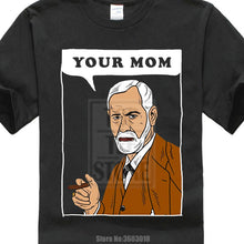 Load image into Gallery viewer, Online T Shirts Design Your Mom Freud T Shirt Funny Sigmund Psychology Joke