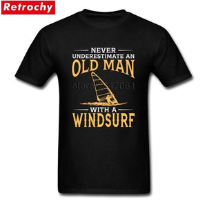 Never Underestimate An Old Man With A Windsurf T-Shirt Short Sleeved Custom Design Tees Shirt Cotton O-neck