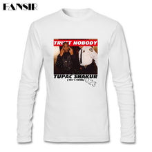 Load image into Gallery viewer, Discount Men T-shirt Tupac 2Pac Trust Nobody 100% Cotton Round Neck Long Sleeve Summer Top For Adult