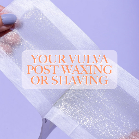 your vulva skin after waxing or shaving. Things you need to know.