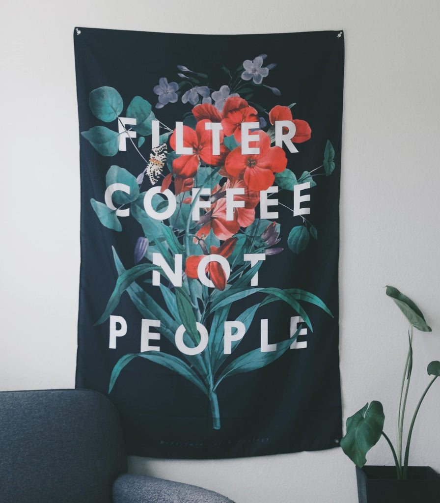 Filter Coffee Not People Decor by Department of Brewology