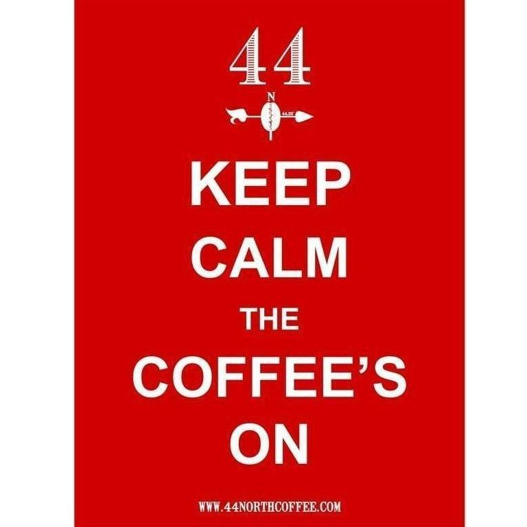 Keep Calm the Coffee's On Sticker - 44 North Coffee