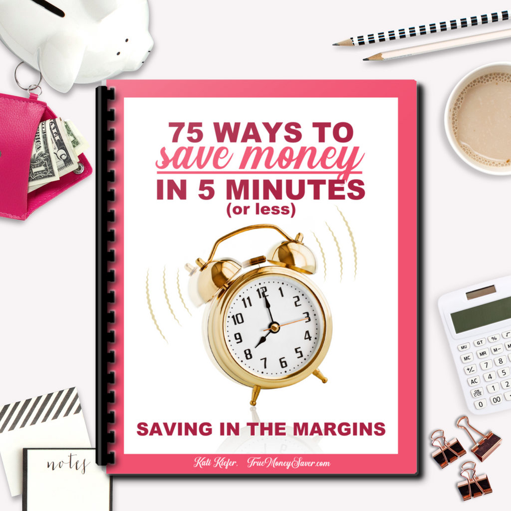75 Ways To Save Money In 5 Minutes Or Less