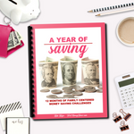 A Year Of Saving - Family Centered Money Savings Challenges
