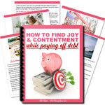 How To Find Joy & Contentment While Paying Off Debt
