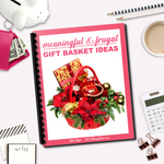 Meaningful & Frugal Gift Basket Ideas
