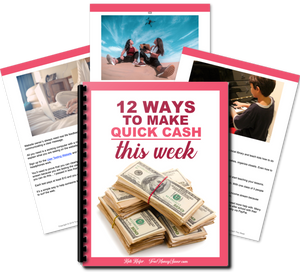 12 Reliable Ways to Make Quick Cash This Week