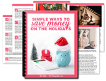 Simple Ways To Save Money On The Holidays