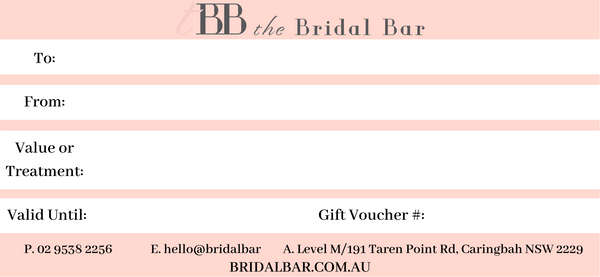 The Bridal Bar Gift Voucher - $150