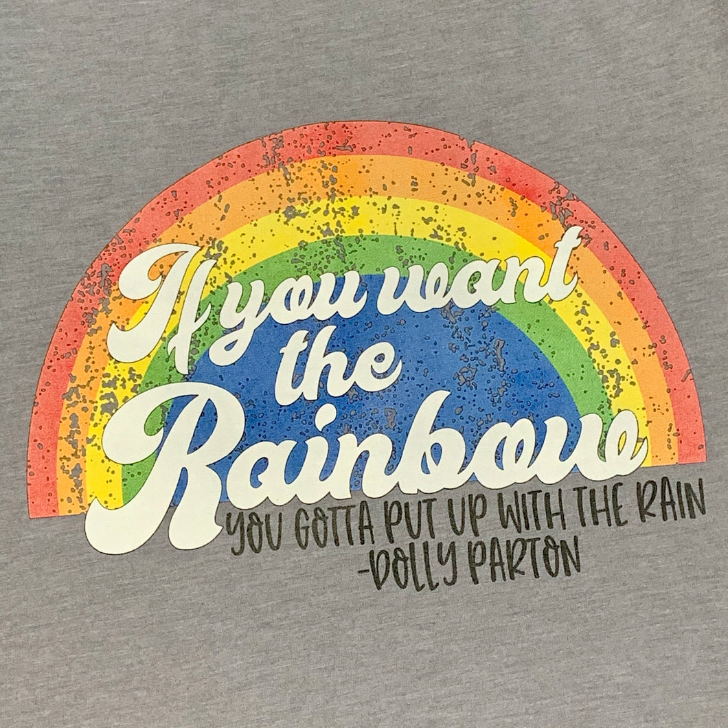 If You Want The Rainbow TShirt