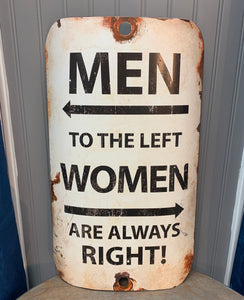 Men To The Left Because Women Are Always Right Sign