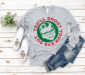 You'll Shoot Your Eye Out Tee