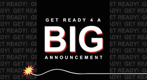 Big Announcement Coming Soon!