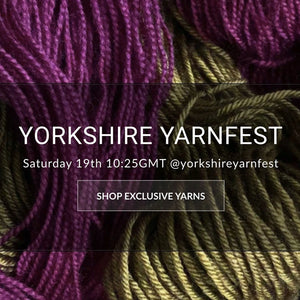 Yorkshire Yarnfest -  Sept 19 2020