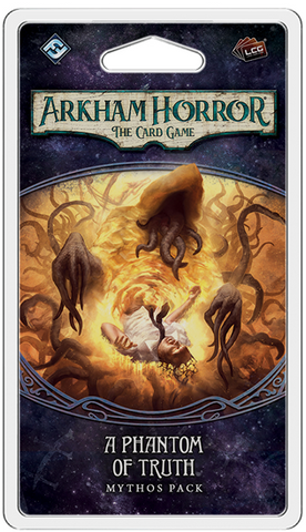 Arkham Horror LCG: A Phantom of Truth Mythos Pack