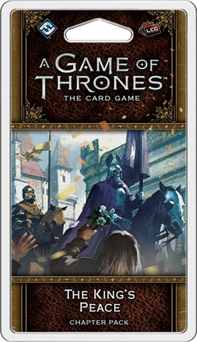 A Game of Thrones LCG: The King's Peace Chapter Pack