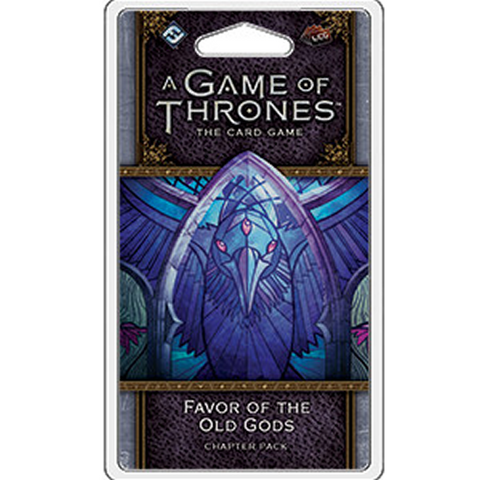 A Game of Thrones LCG: Favor of the Old Gods Chapter Pack