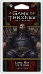 A Game of Thrones LCG: Long May He Reign Chapter Pack