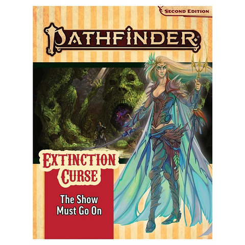 Pre Order Pathfinder 2nd Edition: Extinction Curse Chapter 1: The Show Must Go On