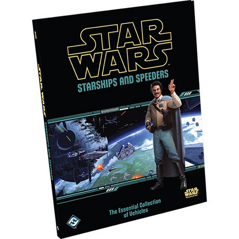 Star Wars RPG: Starships & Speeders (Hardcover)