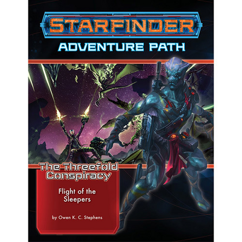 Starfinder RPG: Adventure Path #26 Flight of the Sleepers (The Threefold Conspiracy 2 of 6)