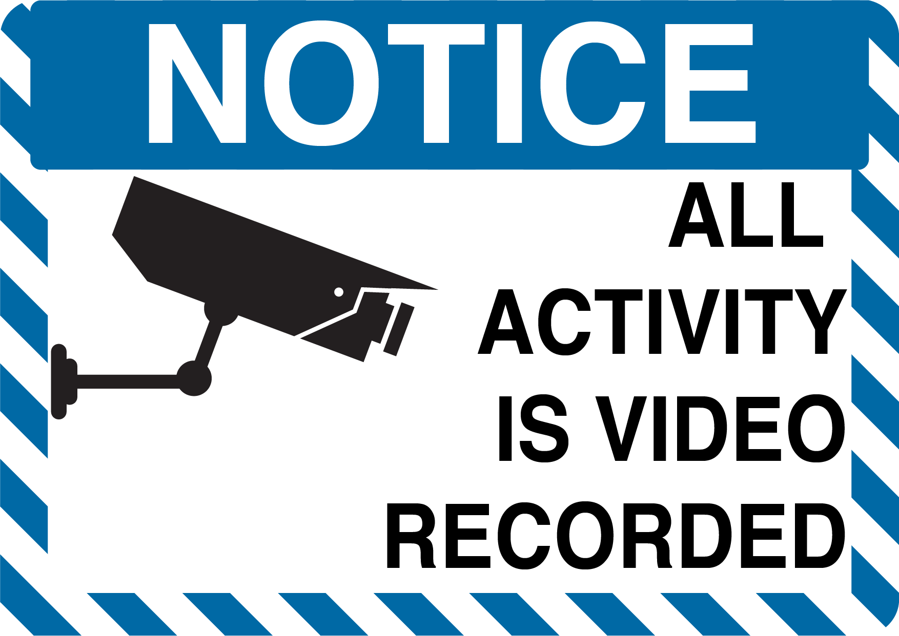 "Notice ""All Activity is Video Recorded"" Durable Matte Laminated Vinyl Floor Sign- Various Sizes Available"