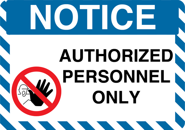 "Notice ""Authorized Personnel Only"" Durable Matte Laminated Vinyl Floor Sign- Various Sizes Available"
