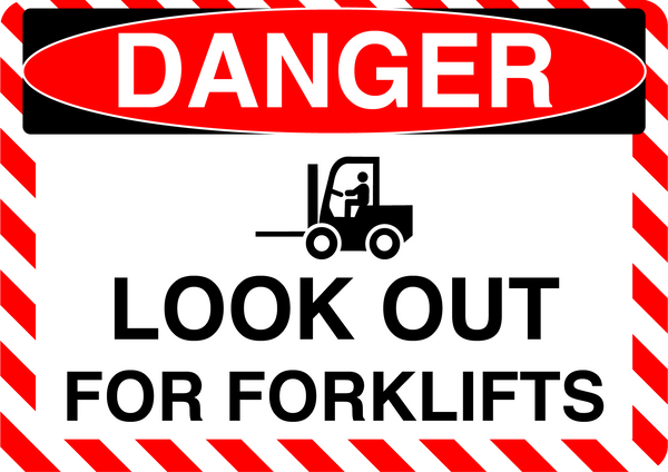 "Danger ""Look Out For Forklifts"" Durable Matte Laminated Vinyl Floor Sign- Various Sizes Available"