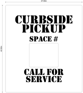 """Curbside Pickup, Call for Service"" Durable Pavement Stencil"