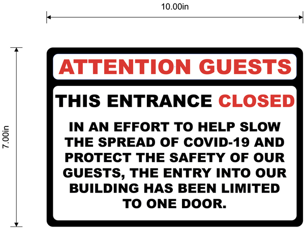 """Attention Guests, Entrance Closed"" Adhesive Durable Vinyl Decal- 10x7"""