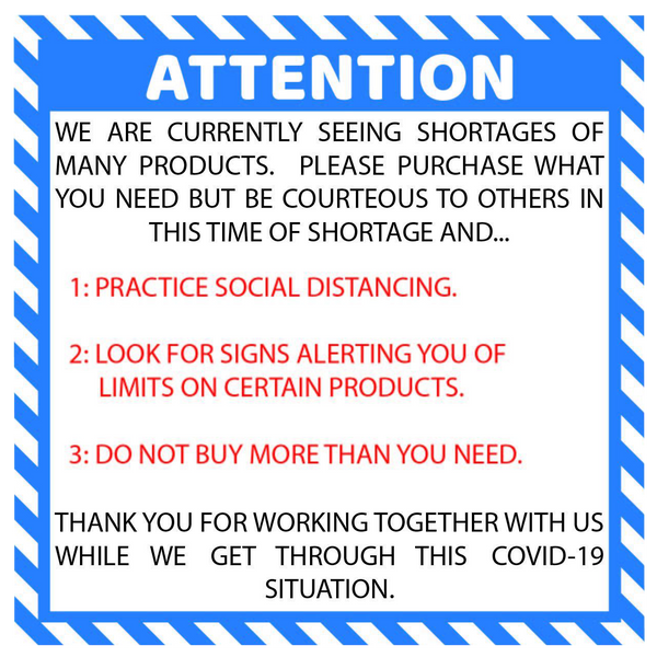 """Attention: Product Shortage"" Social Distancing Durable Laminated Vinyl Floor Sign- 17"""