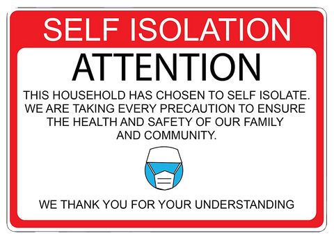 """Attention: Self Isolation"" Adhesive Durable Vinyl Decal- 10x7"""