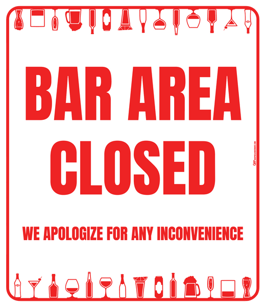"""Bar Area Closed, Version 2"" Adhesive Durable Vinyl Decal- Various Sizes/Colors Available"