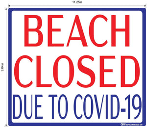 """Beach Closed Due To COVID-19"" Adhesive Durable Vinyl Decal- Various Sizes Available"