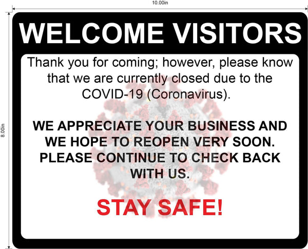 """Currently Closed, Stay Safe"" Adhesive Durable Vinyl Decal- Various Sizes Available"