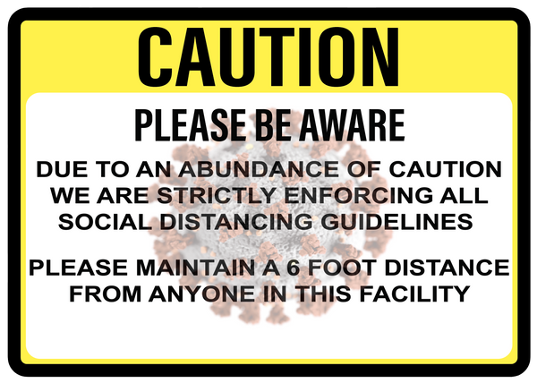 "Caution ""Enforcing Social Distancing Guidelines"" Adhesive Durable Vinyl Decal- Various Sizes Available"