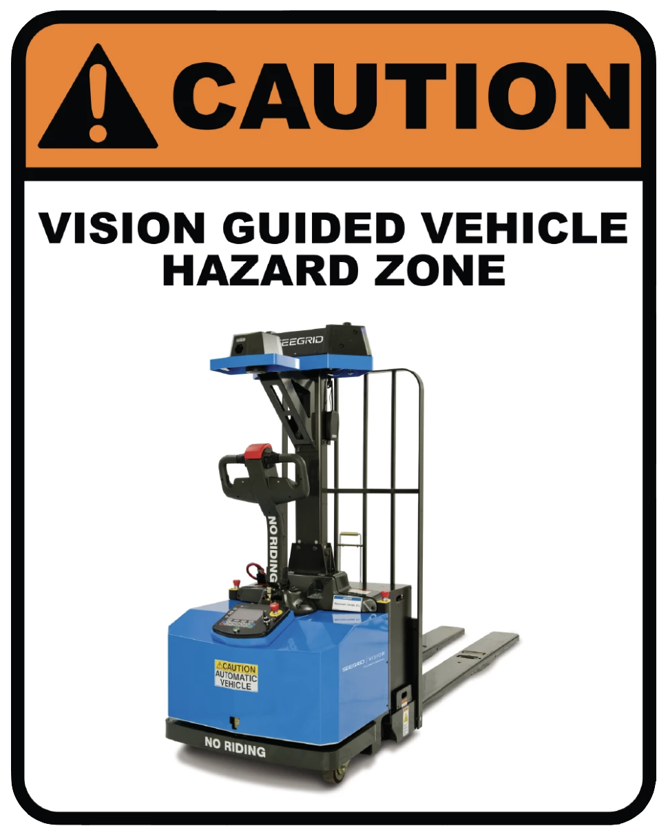 """Caution: Vision Guided Vehicle"" Laminated Aluminum Sign"
