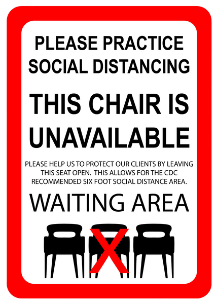 """Practice Social Distancing, Chair Unavailable"" Adhesive Durable Vinyl Decal- 7x10"""