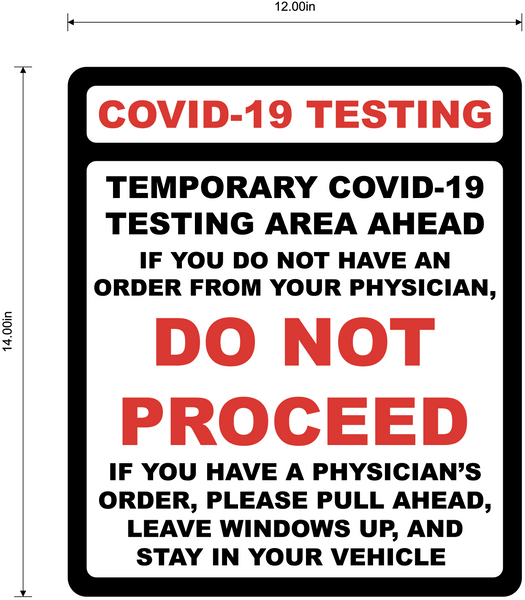 """COVID-19 Testing, Do Not Proceed"" Adhesive Durable Vinyl Decal- 12x14"""