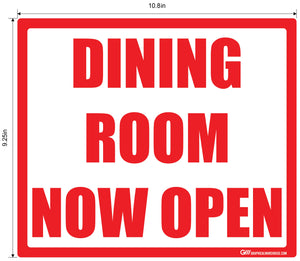 """Dining Room Now Open"" Adhesive Durable Vinyl Decal- Various Sizes Available"