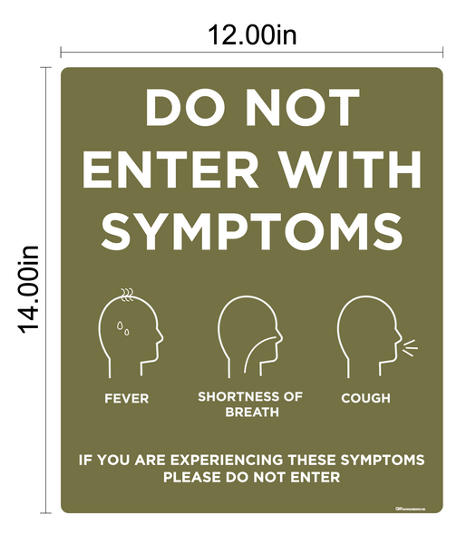 """Do Not Enter With Symptoms, Version 2"" Adhesive Durable Vinyl Decal- Various Sizes/Colors Available"