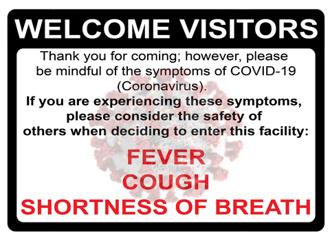 Do Not Enter with COVID-19 Symptoms- Adhesive Durable Vinyl Decal- Various Sizes Available