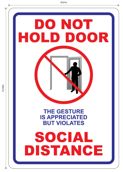 """Do Not Hold Door"" Social Distancing- Adhesive Durable Vinyl Decal- 9.61x14"""
