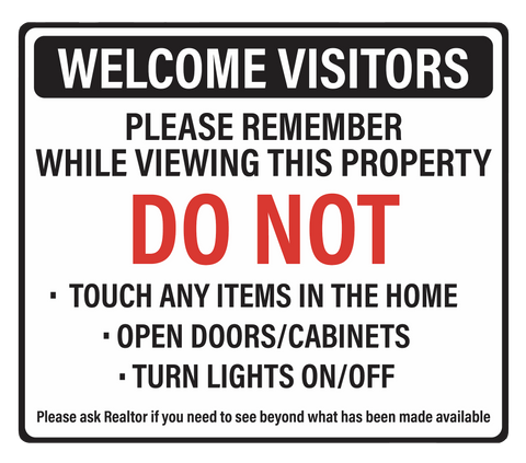 """Do Not Touch While Viewing Property"" Real Estate- Adhesive Durable Vinyl Decal- 11.5x9.88"""