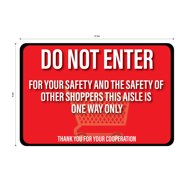 """Do Not Enter, One Way Aisle"" Durable Matte Laminated Vinyl Floor Sign- 12x9"""
