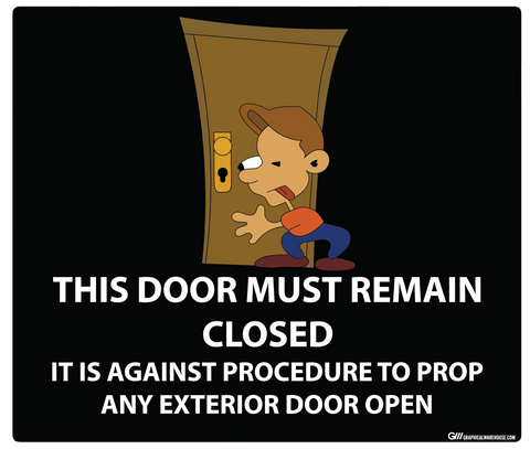 """Door Must Remain Closed"" Adhesive Durable Vinyl Decal- Various Sizes/Colors Available"