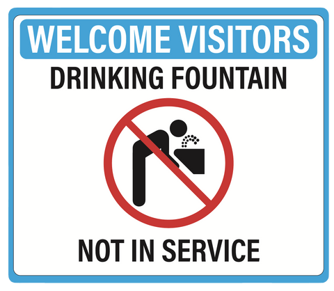 """Drinking Fountain Not In Service"" Adhesive Durable Vinyl Decal- 11.5x9.88"""